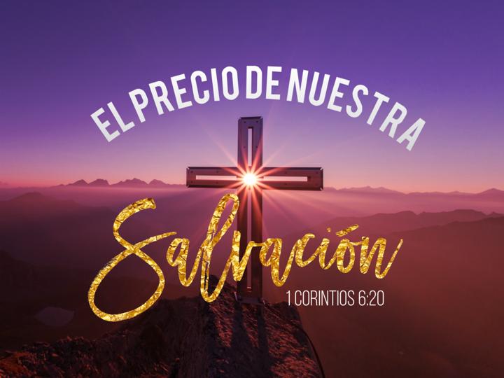El precio de nuestra salvación