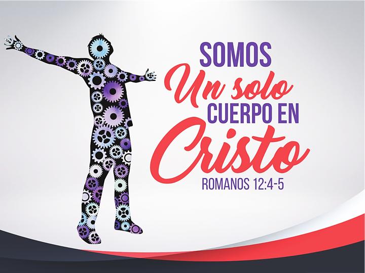 Somos un solo cuerpo en cristo