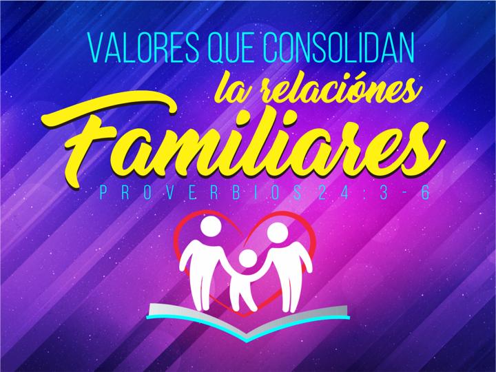 Valores que consolidan las familias