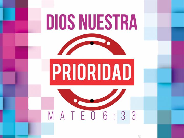 Dios es nuestra prioridad