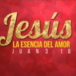 Jesús la esencia del amor