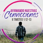 Afirmando nuestras convicciones