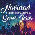 Navidad y en todo tiempo adorar al Señor Jesús