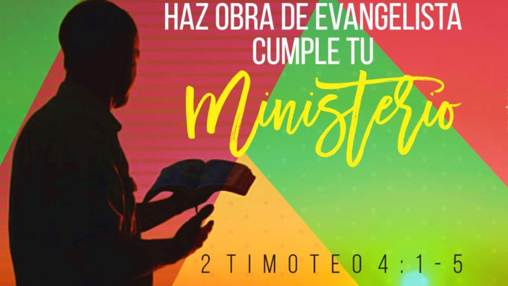 Haz obra de evangelista cumple tu ministerio