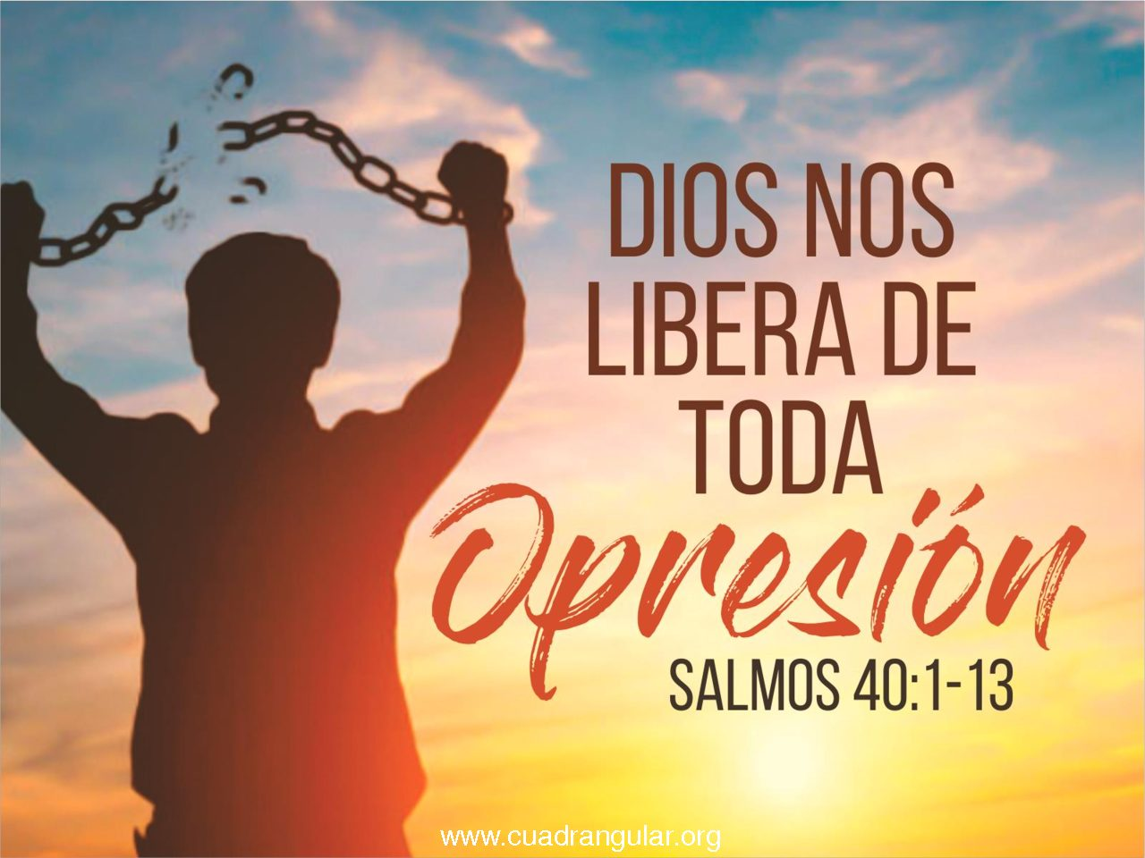 Dios nos libera de toda opresión