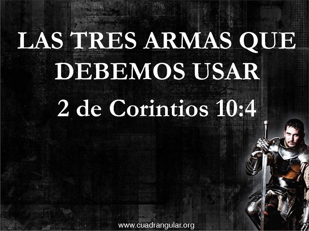 Nuestras armas son poderosas en Dios