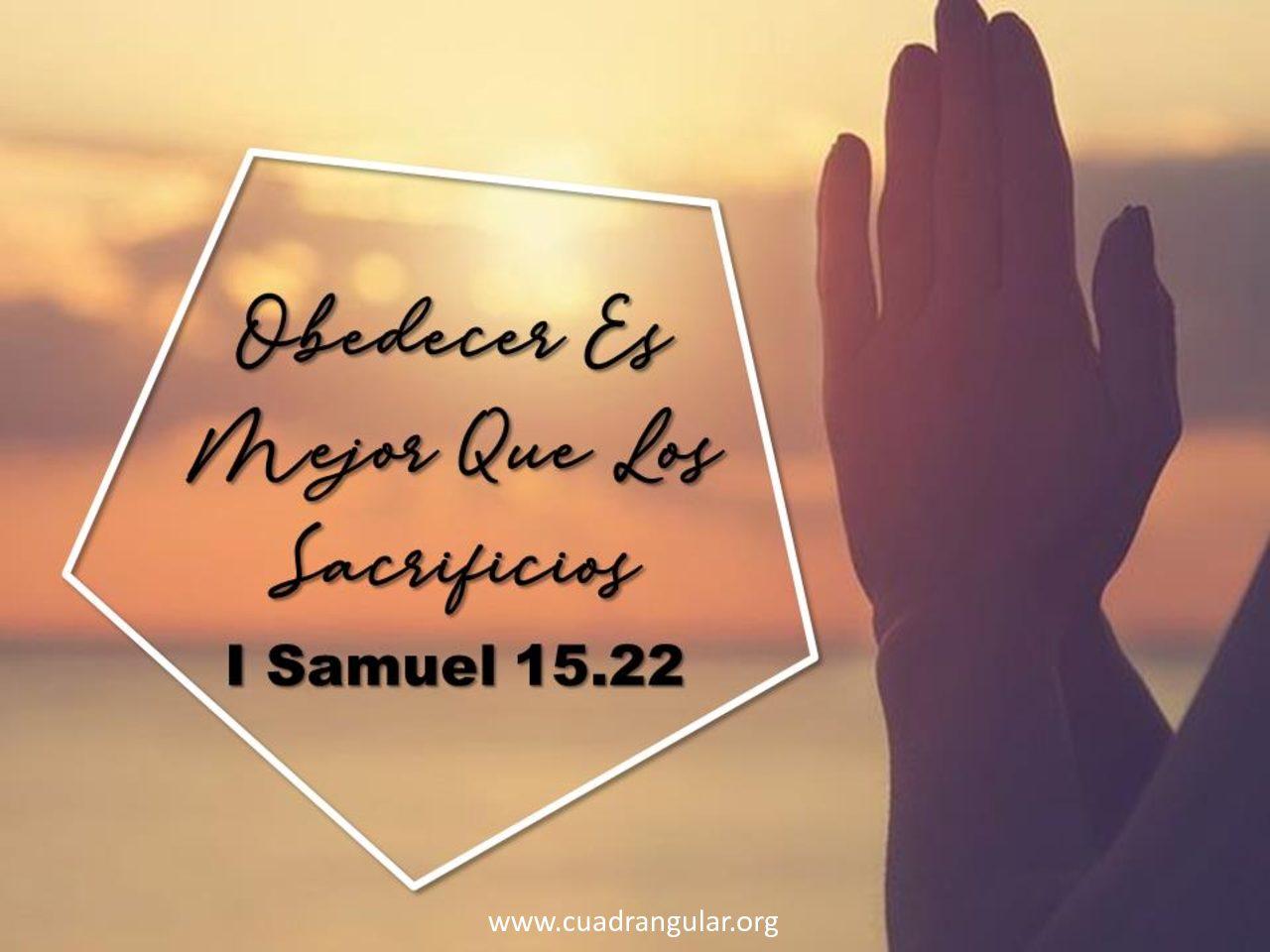 Obedecer es mejor que los sacrificios