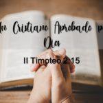 Un cristiano aprobado por Dios