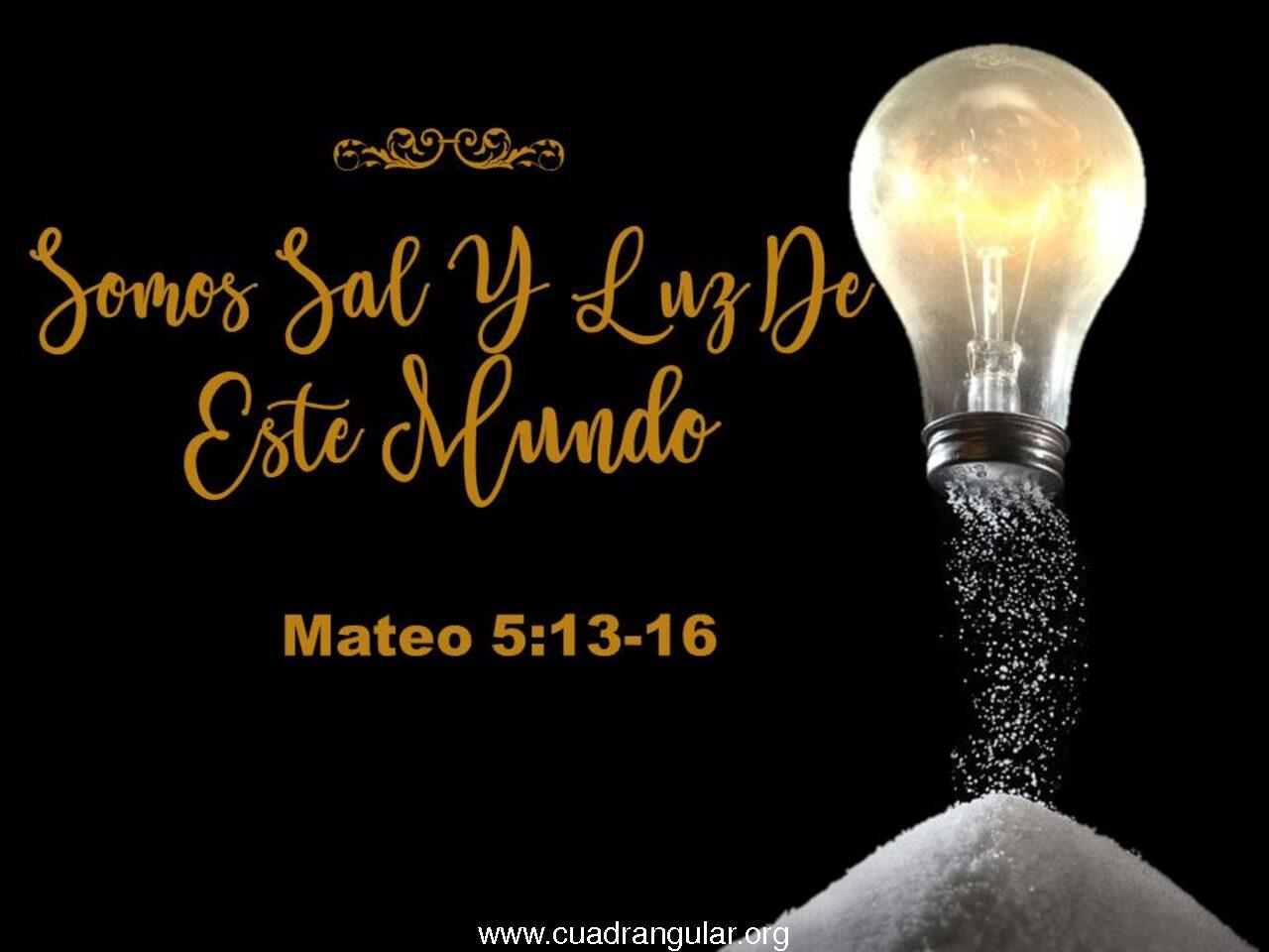 Somos sal y luz de este mundo