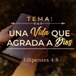 Una vida que agrada a Dios