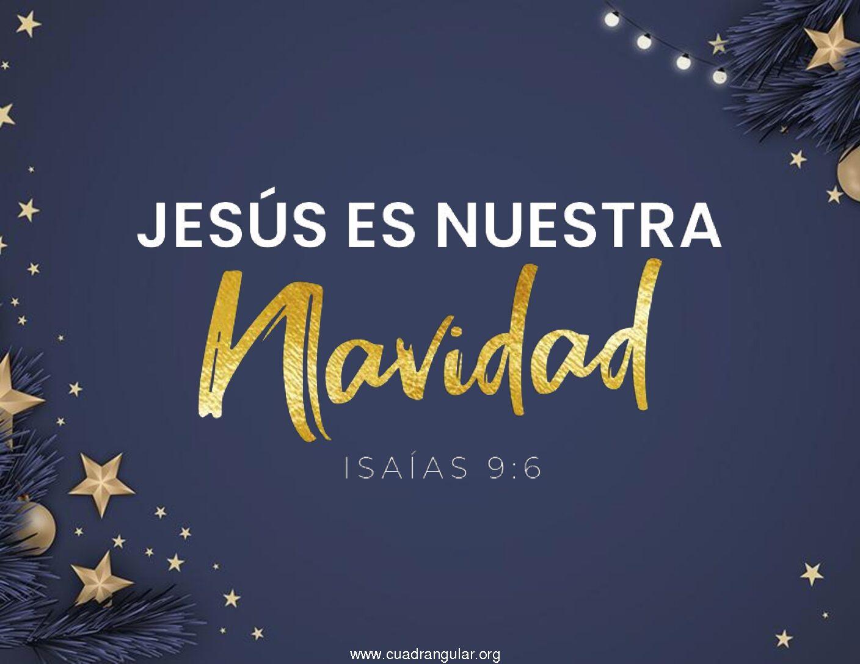Jesús es nuestra navidad