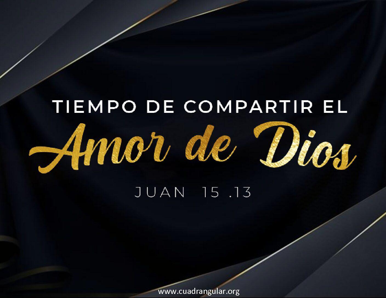 Tiempo de compartir el amor de Dios