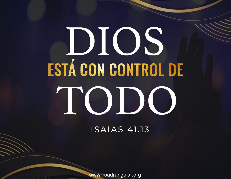Dios está con control de todo