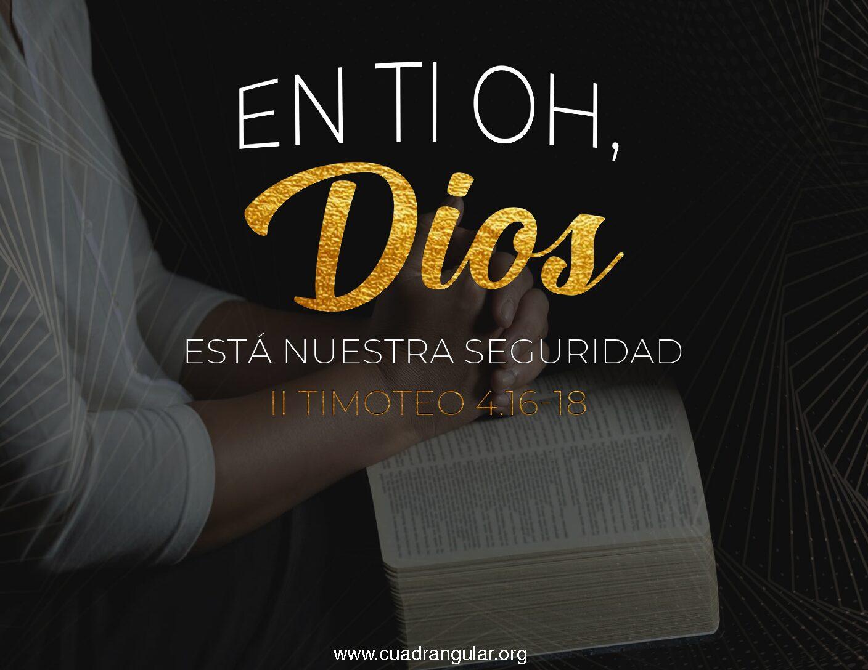 En ti oh Dios está nuestra seguridad