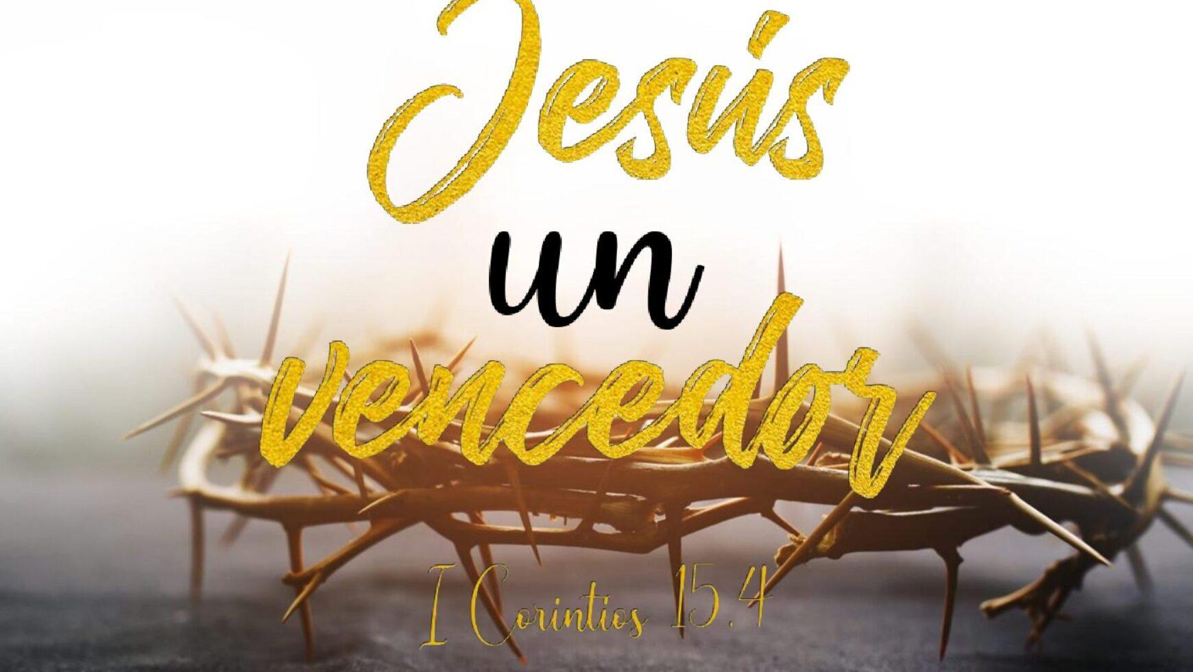 Jesús un vencedor