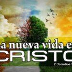 La nueva vida en cristo