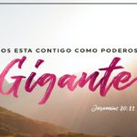 Dios está contigo como poderoso gigante