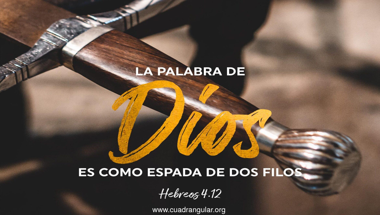 La palabra de Dios es como espada de dos filos