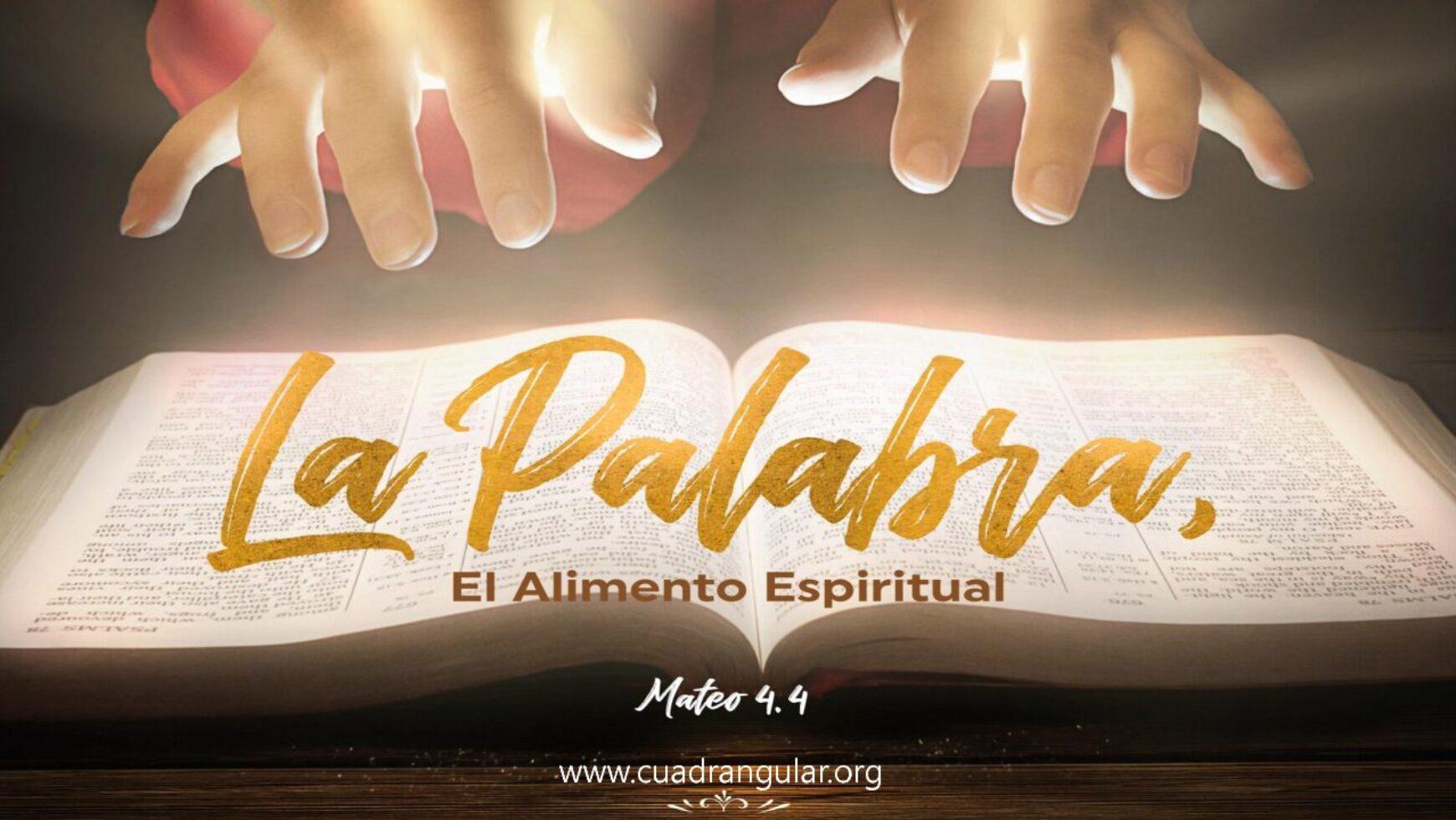 La palabra, el alimento espiritual