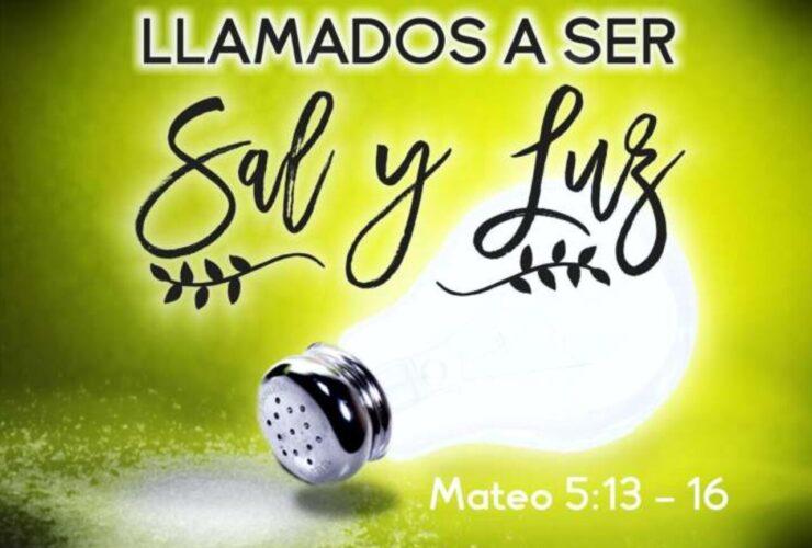 Llamados a ser sal y luz