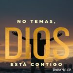 No temas, Dios está contigo